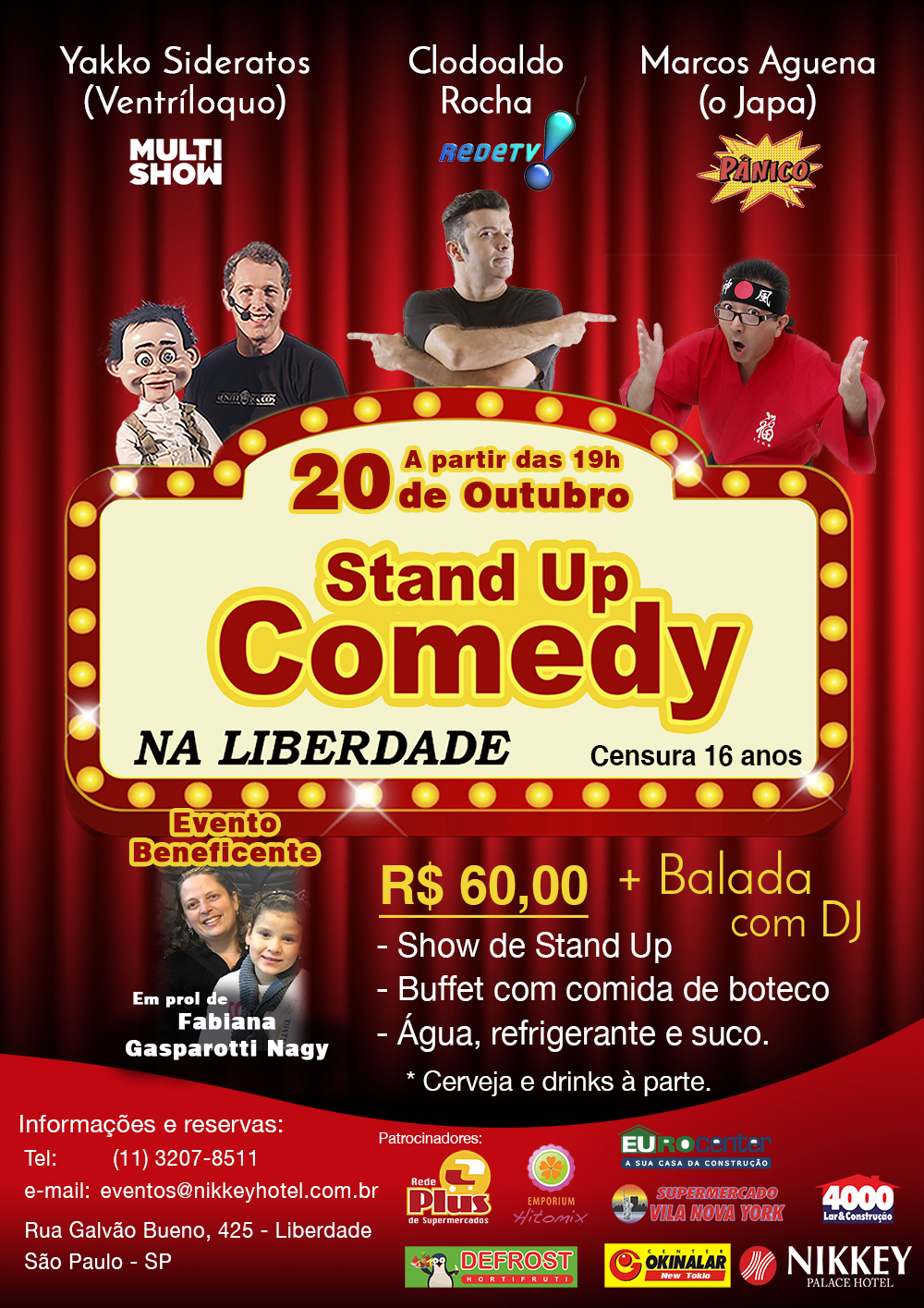 Stand Up Comedy No Nikkey Palace Hotel